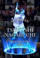 TSUYOSHI NAGABUCHI ONLINE LIVE 2020 ALLE JAPAN(Blu-ray)