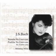 Sonata, 3, Partita, 2, For Solo Violin: 三戸素子