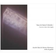 2挺のヴィオールのためのコンセール集 酒井 淳、マリオン・マルティノ(2CD)