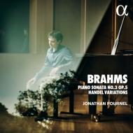 ピアノ・ソナタ 第3番、ヘンデルの主題による変奏曲とフーガ ジョナタン・フルネル(日本語解説付)