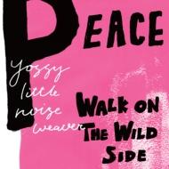 PEACE / WALK ON THE WILD SIDE (7インチシングルレコード)