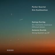 クルターグ:6つの楽興の時、セルヴァンスキを追悼する小聖務日課、ドヴォルザーク:弦楽五重奏曲第3番 パーカー四重奏団、キム・カシュカシアン