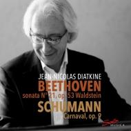 ベートーヴェン:ピアノ・ソナタ第21番『ワルトシュタイン』、シューマン:謝肉祭 ジャン=ニコラ・ディアトキン