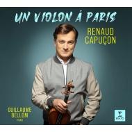 『パリのヴァイオリン〜ヴァイオリン小品集』 ルノー・カプソン、ギヨーム・ベロン