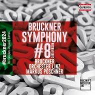 交響曲第8番(1890年 ノーヴァク版) マルクス・ポシュナー&リンツ・ブルックナー管弦楽団(日本語解説付)