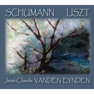 Schumann Fantasie, Liszt Piano Sonata : Jean-Claude Vanden Eynden