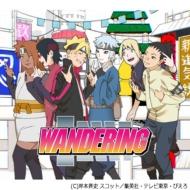 WANDERING 【アニメ盤】