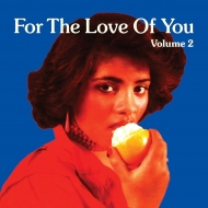 For The Love Of You, Vol.2 (2枚組アナログレコード)