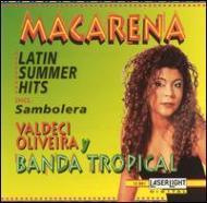 Macarena Hot Latin Summer Hits