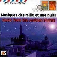 アラビアン ナイトの音楽air Mail Music / Musiques Des Mille Et Une Nuits