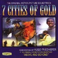7 Cities Of Gold / Above And Beyond