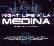 Night Life A La Medina