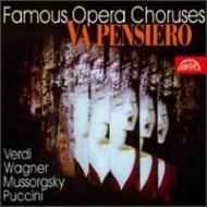 Famous Opera Choruses: