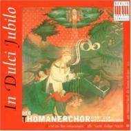 In Dulci Jubilo: Mauersberger / Thomanerchor Leipzig