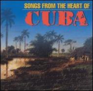 Songs From The Heart Of Cuba