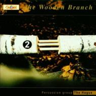 Two Wooden Branch / Percussion