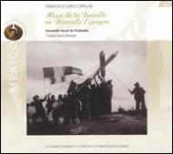 Messe De La Bataille En Nouvelle Espagne: Banegas / デ・プロフンディス・アンサンブル