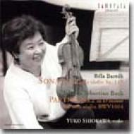 バルトーク&バッハ:無伴奏ヴァイオリンのための作品/塩川悠子
