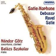 『サティーキソフォン』 クラリネット&サックスによるフランス音楽集 N.ゲッツ(cl、sax)