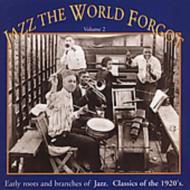 Jazz The World Forgot Volume 2