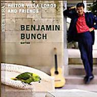 Benjamin Bunch(G)Villa-lobos & Friends