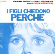 I Figli Chiedono Perche -Ennio Morricone