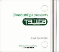 Swedish Egil Presents Telica -live Trance Mix