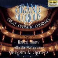 Great Opera Choruses: Shaw / Atlanta.so