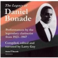 Daniel Bonade: The Legacy Of Daniel Bonade