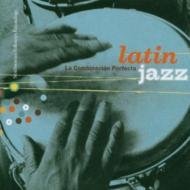 Latin Jazz -La Combinacion Perfecta