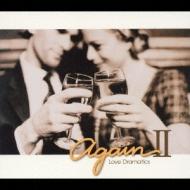 Again 2 -Love Dramatics | HMV&BOOKS online - UICY-4106