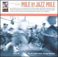 Mile By Jazz Mile