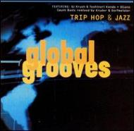 Trip Hop And Jazz : Global Grooves