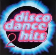 Disco Dance Hits Vol.2
