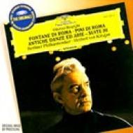 I Pini Di Roma, Fontane Di Roma, Etc: Karajan / Bpo