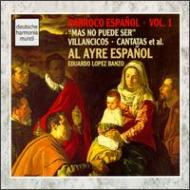 Spanish Baroque: Al Ayre Espanol