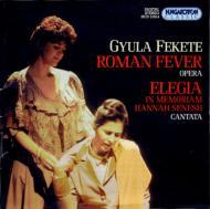 Roman Fever: Hamar / Budapest Chamber Symphony
