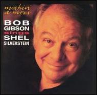 Makin A Mess: Sings Shel Silverstein