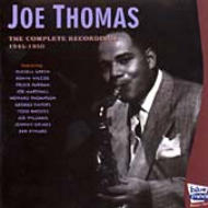 Joe Thomas/Complate Recordings 1945-1950