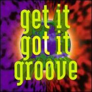 Get It Got It Groove