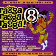 Ragga Ragga Ragga!: 8