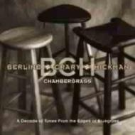 Byron Berline / Don Crary / John Hickman/Chambergrass - Decade Of Tunesfrom The Edges Of