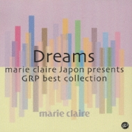Dreams -Marie Clair Presentsgrp Best Collection