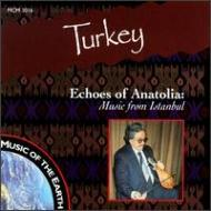 Echoes Of Anatolia -Music From Istanbul