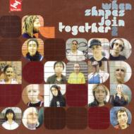 When Shapes Come Together Vol.2
