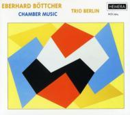 Chamber Works: Trio Berlin
