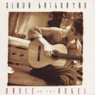 Slava Grigoryan Dance Of The Angel