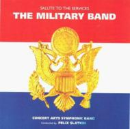 Salute To The Services: The Military Band