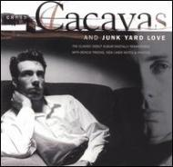 Chris Cacavas & Junk Yard Love