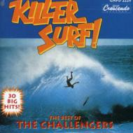 Killer Surf-the Best Of The Challengers
